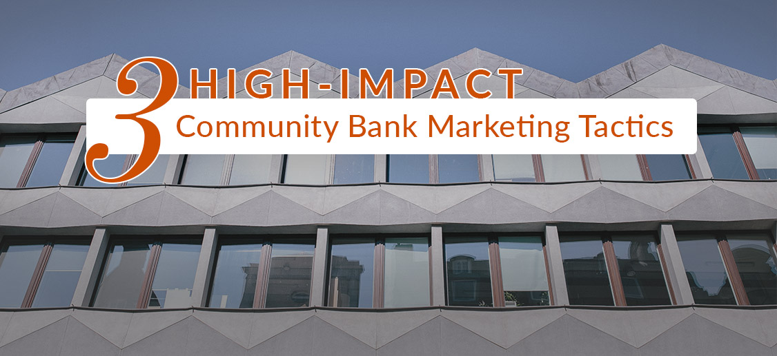 community bank marketing tactics